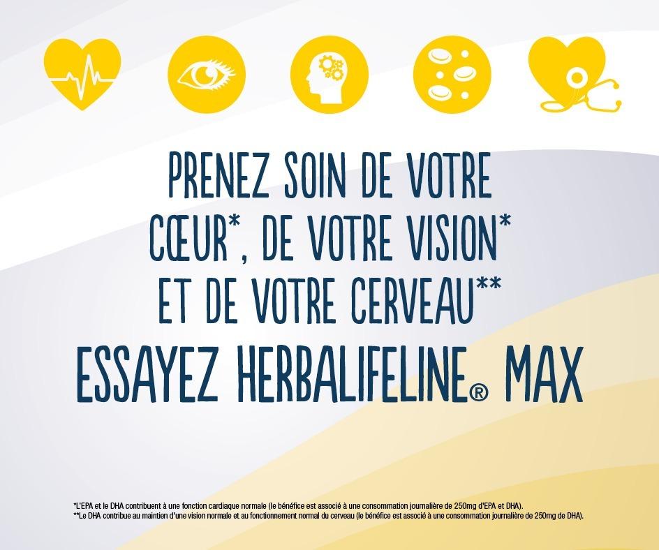Faites du bien à votre coeur, à votre cerveau, à votre vue et à vos artères avec Herbalifeline Max.